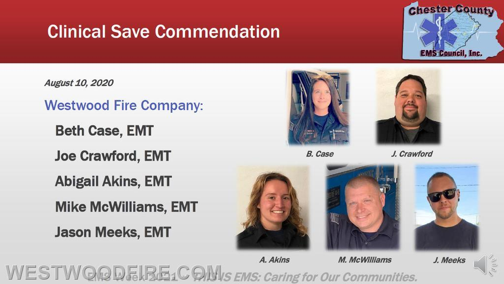 Paramedic Beth Case, EMTs Joe Crawford, Abigail Akins, Jason Meeks, and Fire Chief Mike McWilliams were awarded a Clinical Save Commendation for saving a victim in cardiac arrest on August 10, 2020