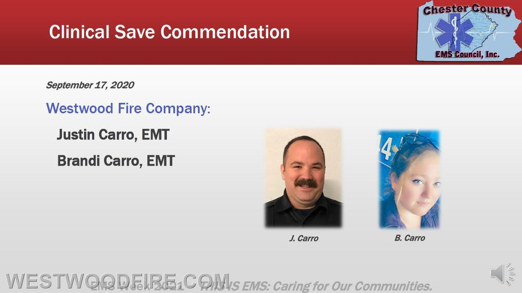 EMTs Justin Carro and Brandi Carro were awarded a Clinical Save Commendation for saving a victim in cardiac arrest on September 17, 2020