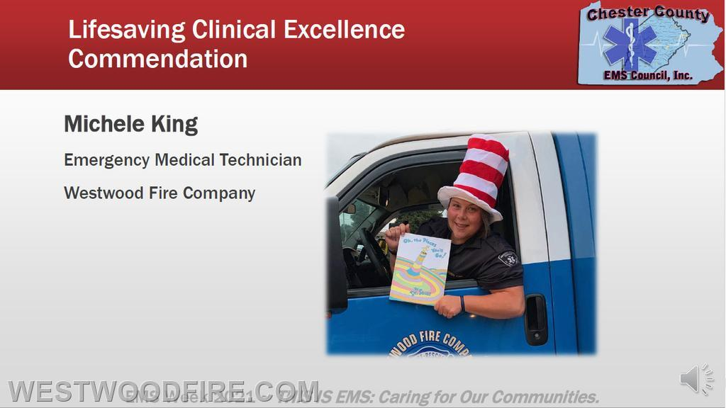 EMT Michele King was honored for a Lifesaving Clinical Excellence Commendation